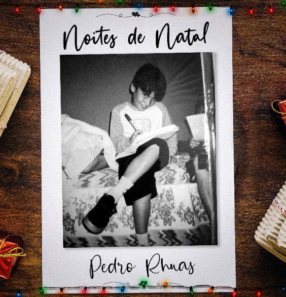 """Pedro rhuas lança música """"noites de natal"""" em clima festivo e nostálgico"""