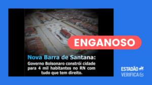 Boato distorce fatos para alegar que bolsonaro construiu cidade de 4 mil habitantes no rn