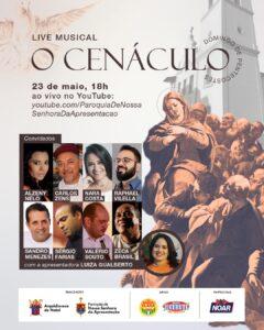 """Paróquia de nossa senhora da apresentação realiza live """"o cenáculo"""" com a presença de artistas potiguares"""