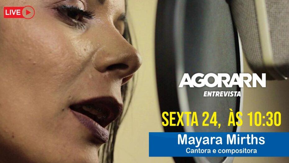 Agora entrevista – mayara mirths
