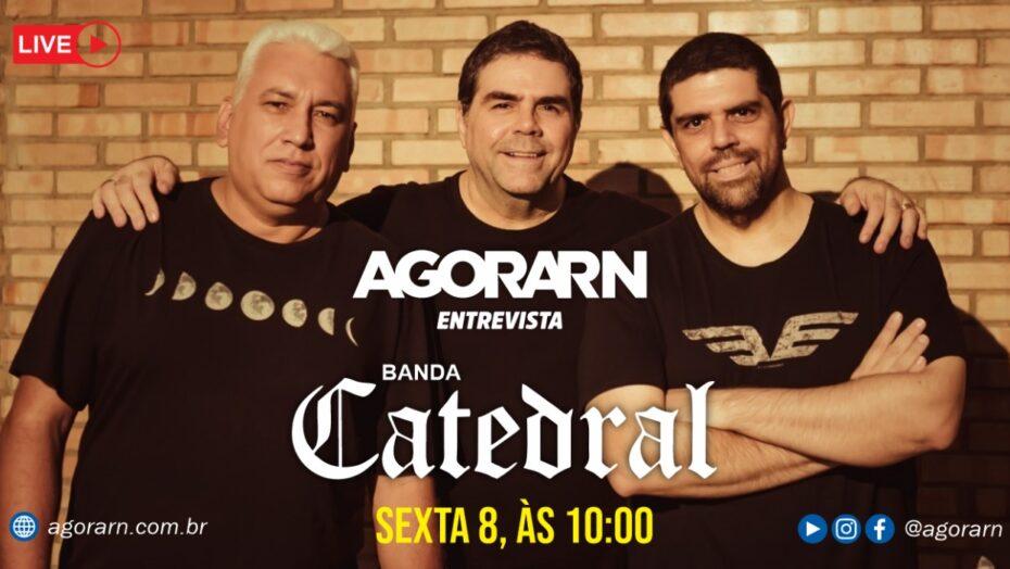Agora entrevista – banda catedral